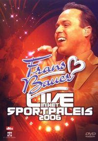 Cover Frans Bauer - Live in het Sportpaleis 2006 [DVD]